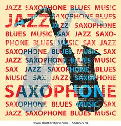 Google Image Result for http://image.shutterstock.com/display_pic_with_logo/470569/470569,1276324264,6/stock-vector-jazz-saxophone-conceptual-illustration-for-poster-cd-cover-etc-55022770.jpg
