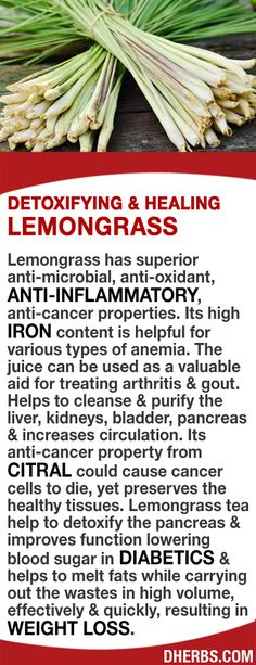 Lemongrass has anti-microbial, anti-oxidant, anti-inflammatory properties. Its high iron content is helpful for anemia. The juice can be used for treating arthritis