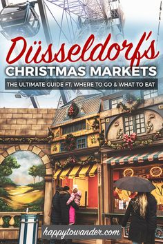 The Christmas Markets in Dusseldorf, Germany are a MUST visit for any Christmas lover! Click through to read about some of the most magical Christmas markets in Germany (and Europe!) #Germany #ChristmasMarkets