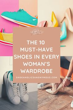 Do you have the essential shoes that every woman should own in her shoe closet? No matter if you do have the budget to own thousands of shoes or the budget of a struggling college student, there are 10 essential shoe styles to own! Click here to see the 10 Must-Have Shoes in Every Woman's Wardrobe! | Must Have Shoes | Must Have Shoes For Women | Must Have Shoes For Women Wardrobe | Shoes Every Woman Needs | Types Of Shoes Every Woman Needs |