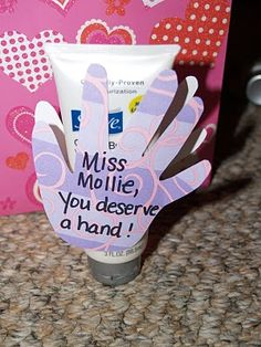 Teacher Gift Idea - You Deserve a Hand (with lotion)