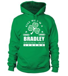 # Kiss Me I'm A BRADLEY .  HOW TO ORDER:1. Select the style and color you want: 2. Click Reserve it now3. Select size and quantity4. Enter shipping and billing information5. Done! Simple as that!TIPS: Buy 2 or more to save shipping cost!This is printable if you purchase only one piece. so dont worry, you will get yours.Guaranteed safe and secure checkout via:Paypal | VISA | MASTERCARD