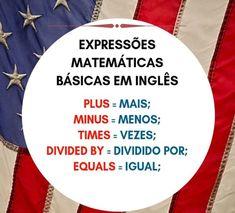 Expressões matemáticas. English Help, English Love, English Course, English Tips, English Study, English Class, English Lessons, English Phrases, English Words