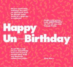 Happy Un-Birthday American Apparel email