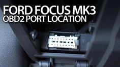 Where is #OBD2 diagnostic #port located in #Ford #Focus MK3? #cars