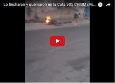 Lo queman vivo por sapo en la Cota 905  http://www.facebook.com/pages/p/584631925064466