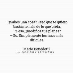 #GraciasPorElFuego #MarioBenedetti