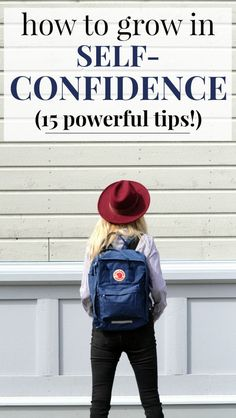 15 Key Steps to Becoming More Confident | These tips for growing in self-confidence are SO helpful! This list gives practical tips to become a confident person, including self-help and self-love tips - I'm so glad I found this! Pinning! #confident #confidence #selfhelp #selflove