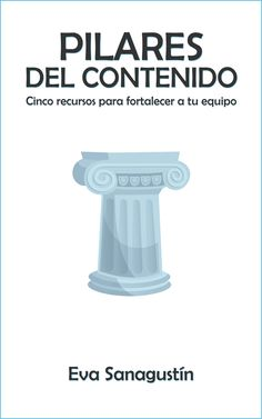 "Portada de mi libro ""Pilares del contenido"", mayo 2020. Personal Care, Mayo, Books To Read, Reading, Life Cycles, Spaces, Self Care, Personal Hygiene"