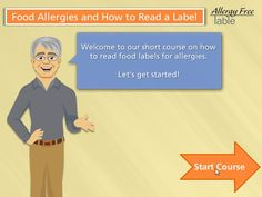 GREAT web tutorial on how to read a label for food allergens (plus all kinds of other FA info./resources.)