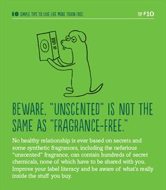 A helpful hint for living life more toxin-free. Unscented is not the same as Fragrance-free. #toxinfreegen #scentfree #fragrancefree #unscented #mcs