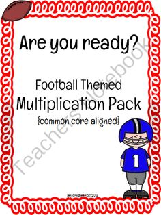 Celebrating the Super Bowl! - This football themed multiplication pack helps students practice multi - digit multiplication facts and apply their multiplication skills to multi - step word problems! .  A GIVEAWAY promotion for Football Themed Multiplication Pack common core aligned from TeachingLife on TeachersNotebook.com (ends on 2-2-2014)