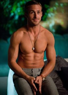 Ryan Gosling stud-muffins.....umm sweetheart your pants are too tight, you should just take them off