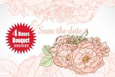 Check out Save the date Roses bouquet Designs by Kakigori Studio on Creative Market