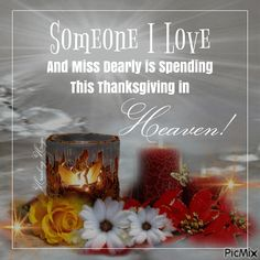 Mama and Daddy ~ Happy Thanksgiving in Heaven.I hope Robbie is with you ❤🌻❤🌻❤🌻❤ Thanksgiving Quotes Family, Thanksgiving Pictures, Thanksgiving Prayer, First Thanksgiving, Thanksgiving Decorations, Thanksgiving Appetizers, Thanksgiving Outfit, Thanksgiving Crafts, Miss Mom