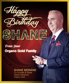 Happy Birthday to OG's Co-Founder and Global Master Distributor Shane Morand! (January 17th)
