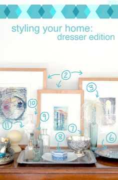Styling Your Home: Dresser Edition