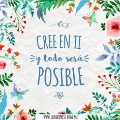 """""""Cree en ti y todo será posible!"""" ❤ #inspiracion #motivacion"""
