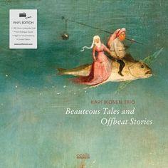 Beauteous Tales & Offbeat Stor [Vinyl LP] - Kari Ikonen Trio