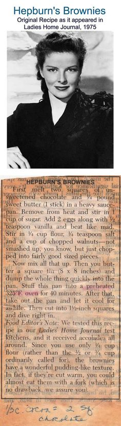 ✓ Hepburn's Brownies: This is the original recipe that ran in Ladies Home Journal in Nearly 40 years later, it's still our favorite. This recipe has been reprinted by various sources and I uploaded the original after noticing that changes had been Retro Recipes, Old Recipes, Vintage Recipes, Sweet Recipes, Cookie Brownie Bars, Cookie Desserts, Just Desserts, Delicious Desserts, Diabetic Desserts