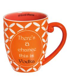 'There's a Chance This Is Vodka' Coffee Mug