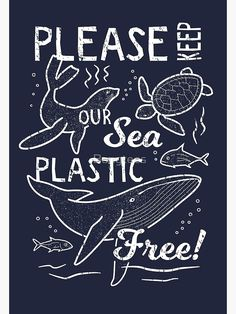 'Please Keep Our Sea Plastic Free - Marine Animals' Poster by Bangtees Ocean Pollution, Plastic Pollution, Environmental Posters, Environmental Issues, Save Our Earth, Save Our Oceans, Life Poster, Web Design, Animal Posters
