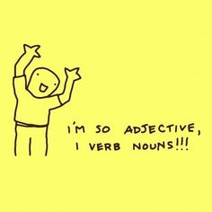 And this very adjective sentiment:   19 Things You'll Only Find Funny If You're A Grammar Nerd