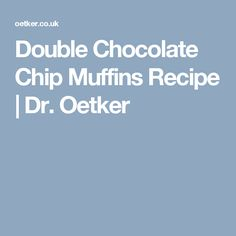 Double Chocolate Chip Muffins Recipe | Dr. Oetker