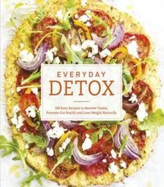 Health food and social inequality critical perspectives on the everyday detox 100 easy recipes to remove toxins promote gut health and lose weight naturally pdf books library land forumfinder Choice Image