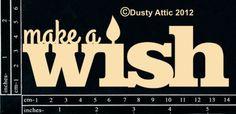 The Dusty Attic - DA0945 Make a Wish