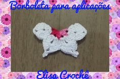 Borboleta em crochê para aplicações # Elisa Crochê