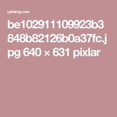 be102911109923b3848b82126b0a37fc.jpg 640 × 631 pixlar
