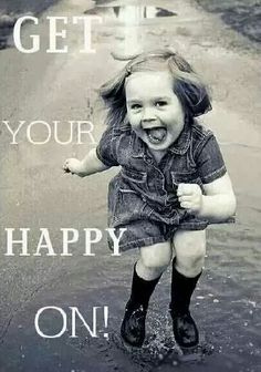 Be happy every day.  Your health will thank you.