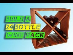 How to Make a 24-bottle Wine Rack Storage Cube: 5 Steps (with Pictures)