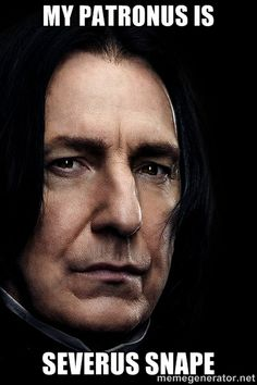 My Patronus is Severus Snape   Snape Face