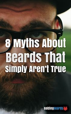 It's time to put them to an end. http://www.baldingbeards.com/beard-myths/ #beard #myths