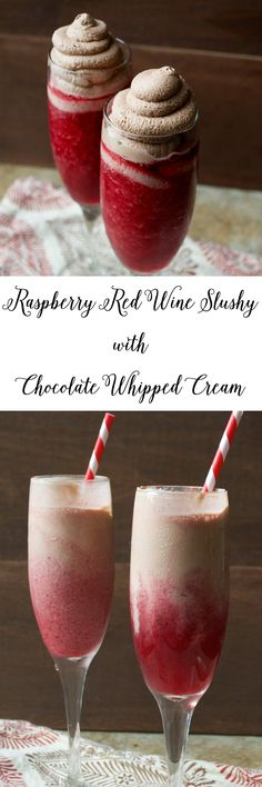 Raspberry Red Wine Slushy with Chocolate Whipped Cream! www.maebells.com
