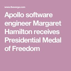 Apollo software engineer Margaret Hamilton receives Presidential Medal of Freedom