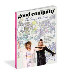 Pre-Order: Meet Our New Magazine, Good Company! – Design*Sponge