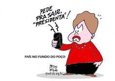 Dilma pede pra sair...  Enquanto é tempo…