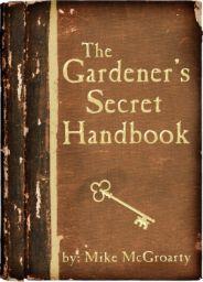 The Gardener's Secret Handbook
