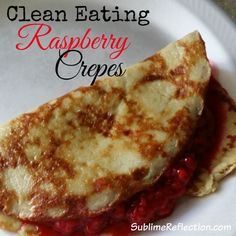 These delicious crepes are gluten free and 21 Day Fix approved!