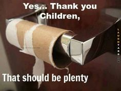 Children & the lack of toilet paper