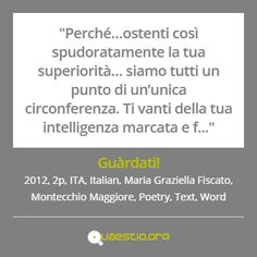 """""""Guàrdati!"""" (2012) #MariaGraziellaFiscato #MontecchioMaggiore #ITA #Text #Poetry #Italiano #Word https://quaestio.org/guardati"""