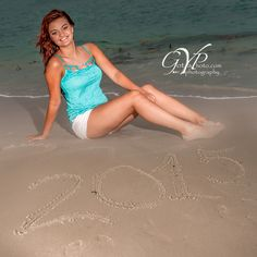 """Write 2015 In The Sand ~ Senior Pictures ...   """" Life is Not Measured By The Number Of Breaths We Take, But By The Moments That Take Our Breath Away ... Living Photography... ~ GotYaPhoto.com Also We Are The Division Devoted To Couples In Love ~ www.OurDayWedding... Kimberly Phipps ~ Photographer Daniel Phipps ~ Photographer (386)214-6245"""