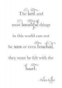 Felt with the heart.
