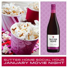 Award season is here! Join the Sutter Home Social Hour series with a movie marathon. Gather your friends for a cozy, wine night and host a movie marathon.