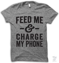 Feed me and charge my phone!
