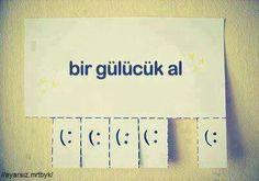 bir gülücük al (: