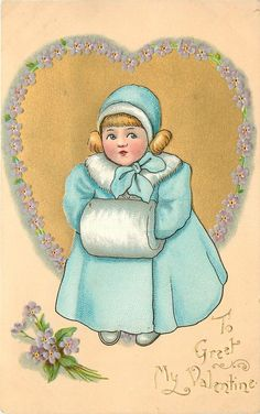 TO GREET MY VALENTINE girl in blue winter coat in front of gilt heart surrounded by forget-me-nots